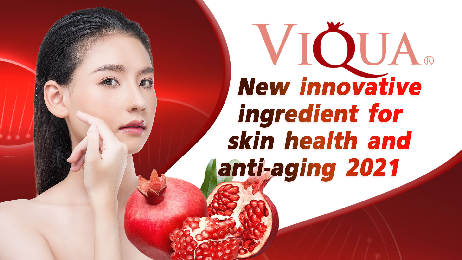 VIQUA new innovative ingredient for skin health and anti-aging 2021